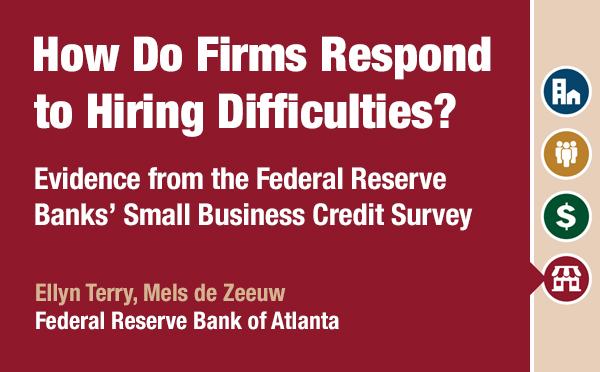 Report on How Do Firms Respond to Hiring Difficulties? based on the 2017 Small Business Credit Survey